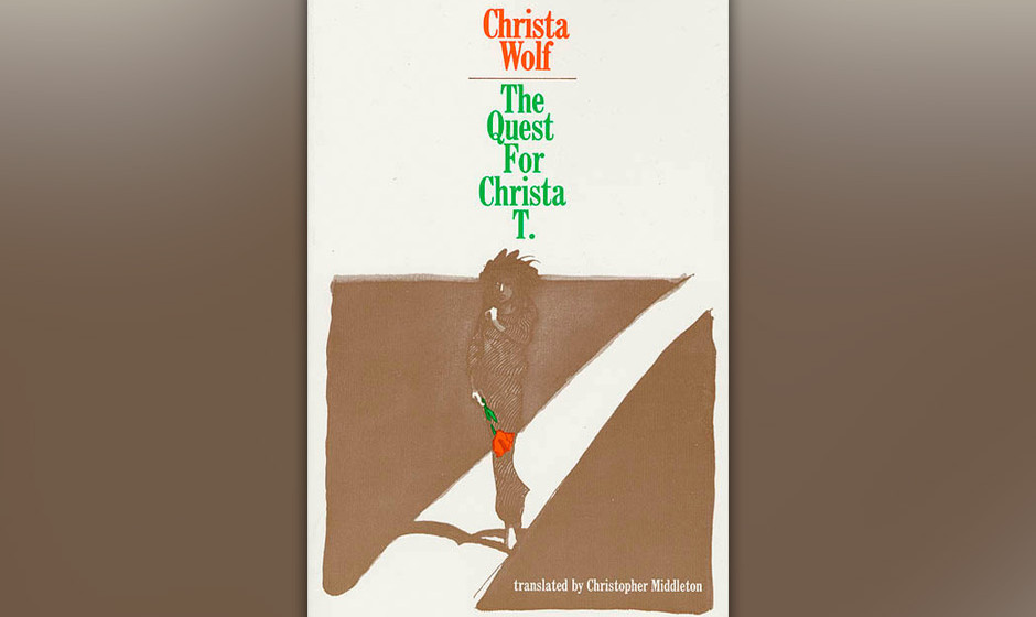 The Quest For Christa T, Christa Wolf, 1968 (dt. Nachdenken über Christa T.)