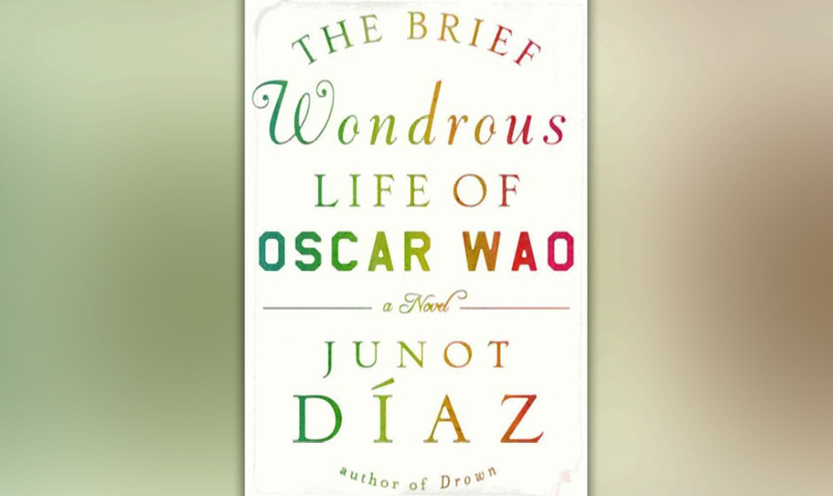 The Brief Wondrous Life of Oscar Wao, Junot Diaz, 2007 (dt. Das kurze wundersame Leben des Oscar Wao)