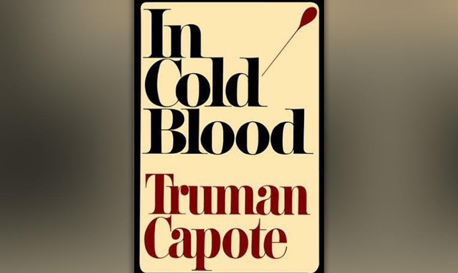 In Cold Blood, Truman Capote, 1965 (dt. Kaltblütig)