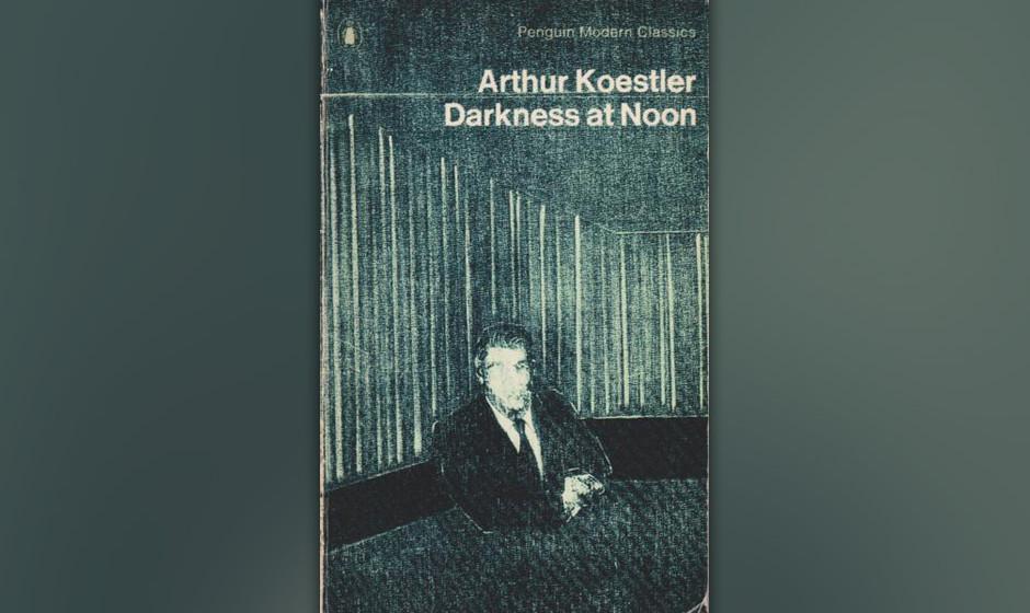 Darkness at Noon, Arthur Koestler, 1980 (dt. Sonnenfinsternis)