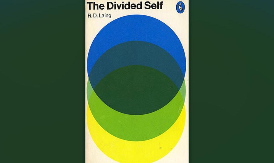 The Divided Self, R. D. Laing, 1960 (dt. Das geteilte Selbst. Eine existentielle Studie über geistige Gesundheit und Wahnsin
