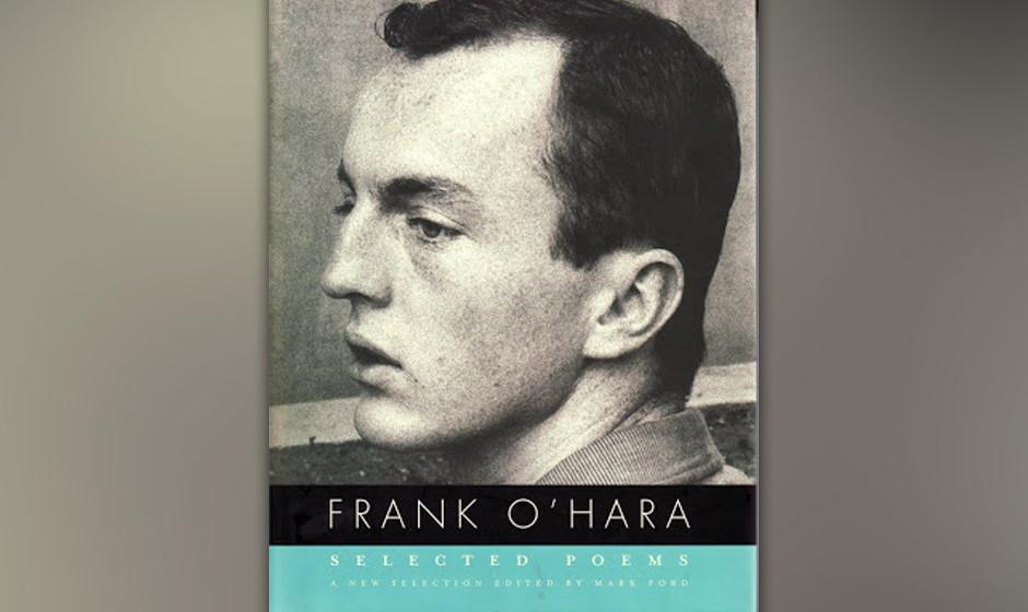 Selected Poems, Frank O'Hara, 1974