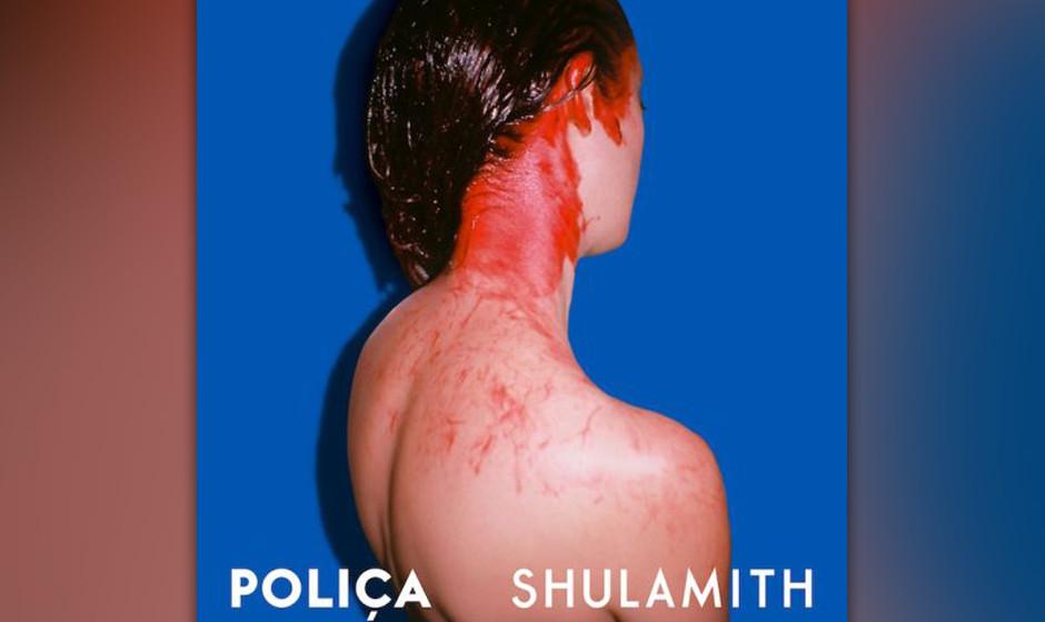 Poliça - 'Shulamith'. Channy Leaneagh drängt mit ihrer Stimme nach vorn - und ins Radio.