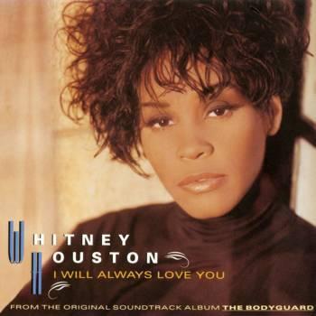 """Whitney Houstons """"I Will Always Love You"""" wurde groß durch den Film """"The Bodyguard"""", war 14 Wochen lang die Nummer 1 der Billboard Hot 100 und verkaufte sich insgesamt 20 Millionen mal."""