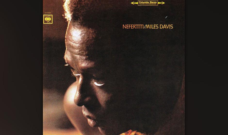 51. Miles Davis - Nefertiti (1967). Das zweite große Quintett auf dem Höhepunkt.