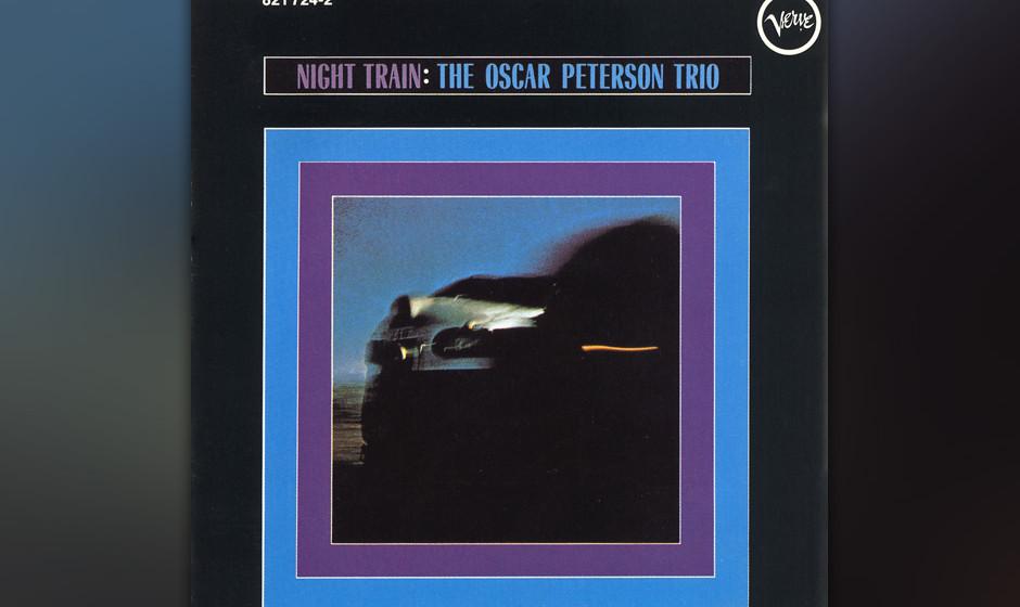 53. Oscar Petersen Trio - Night Train (1962). Ein brillanter Techniker auf dem Höhepunkt seiner Popularität.