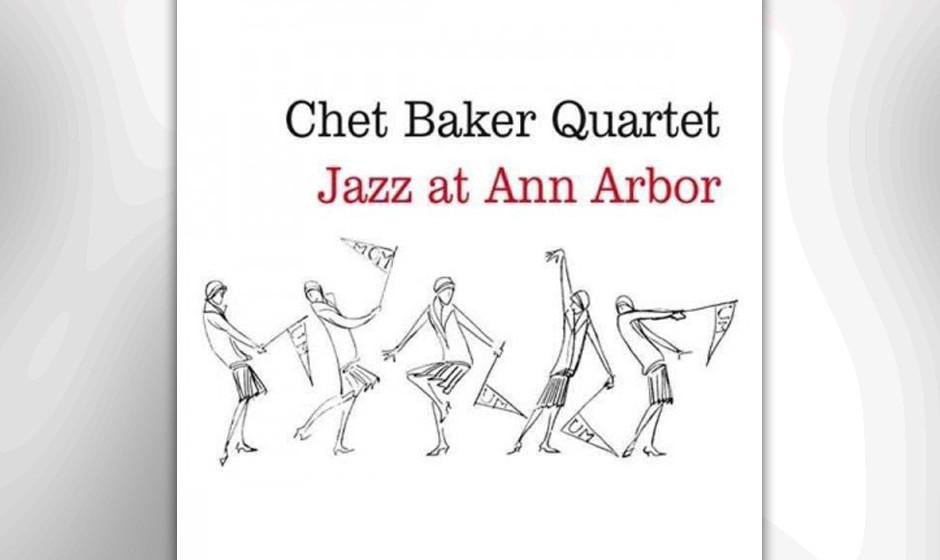 55. Chet Baker Quartet - Jazz At Ann Arbor (1955). Klassisches Live-Set des Trompeters von 1954.