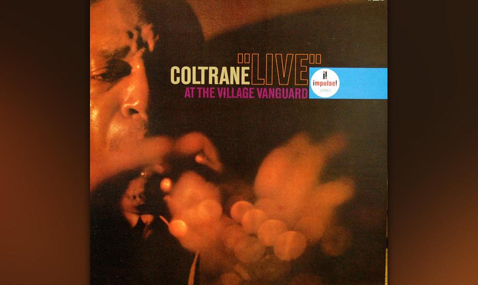 60. John Coltrane - Live At The Village Vanguard (1962). Coltrane erweitete sein Quartet für dieses intensive Set um Eric Do
