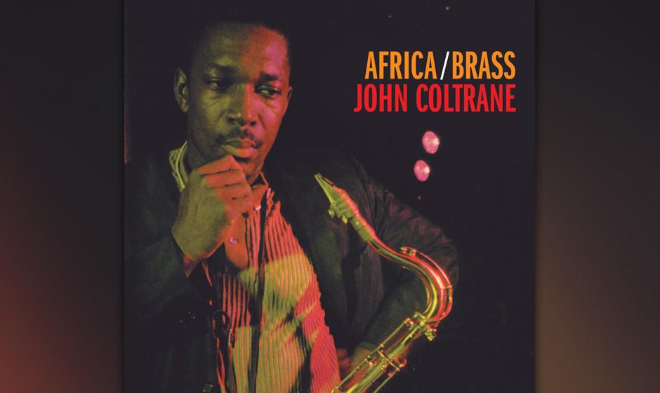 62. John Coltrane - Africa/Brass (1961). Coltrane mit großen Ensemble, Dolphy und Tyner orchestrieren.