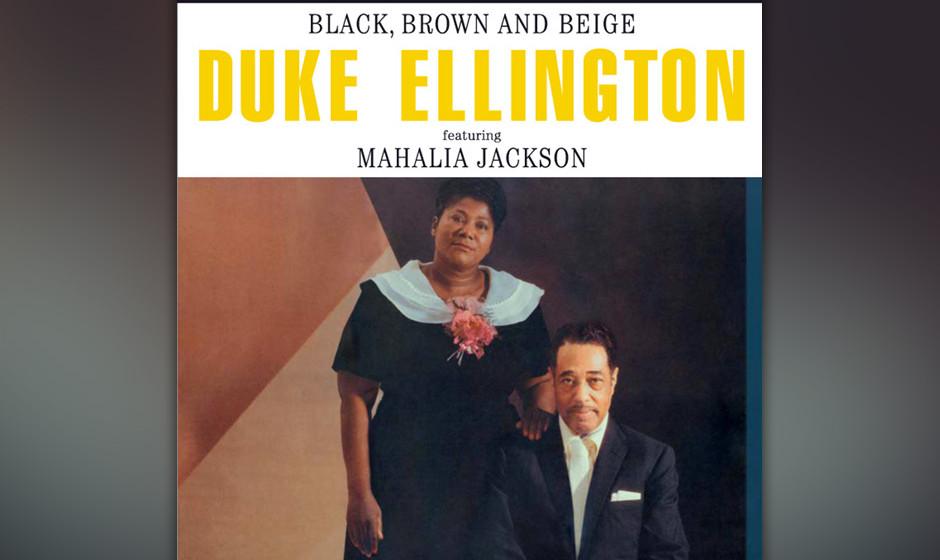 77. Duke Ellington - Black, Brown And Beige (1958). Kritiker verrissen die ambitionierte Suite bei der Uraufführung 1943, 15