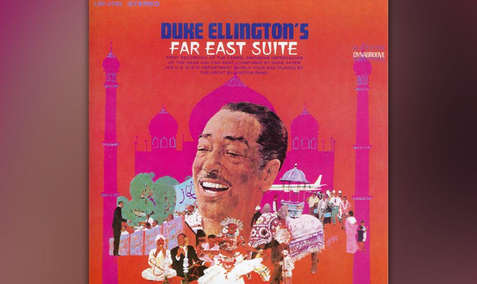 79. Duke Ellington - Far East Suite (1967). Ellington und Billy Strayhorn komponierten die Suite nach einer Tour durch den Na