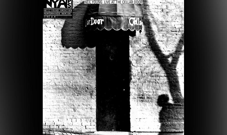 Neil Young - 'Live At The Cellar Door'. Live-Aufnahmen, die Neil Young im Winter des Jahres 1970 im 'The Cellar Door' in Wash