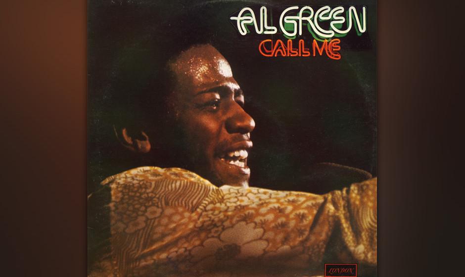 """290. Call Me: Al Green 1973. Zum Zeitpunkt, als Green und Produzent Willie Mitchell """"Call Me"""" aufnahmen, schienen sie ein"""