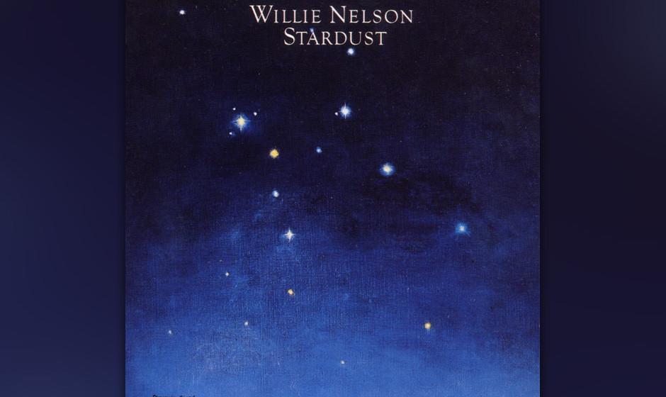 260. Stardust: Willie Nelson 1978. Es ist Nelsons Verneigung vor der amerikanischen Song-Tradition. Auf dem Höhepunkt seines