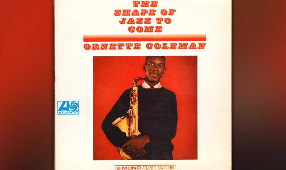 248. The Shape Of Jazz To Come: Ornette Coleman 1959. Seine Musik war so abgefahren, dass einst wütende Zuschauer sein Saxof