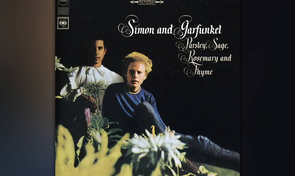 """202. Parsley, Sage, Rosemary And Thyme: Simon And Garfunkel 1966. Das dritte Album des Duos warf flotte Uptempo-Hits wie """"T"""