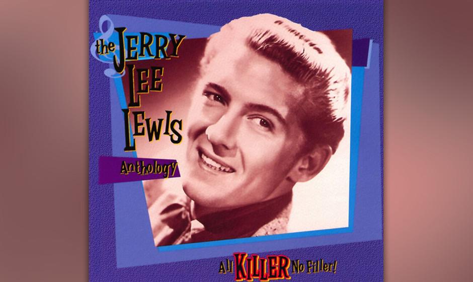 245. All Killer, No Filler!: Jerry Lee Lewis 1993. Er ist berühmt als Piano-Wüterich der 50er Jahre, doch seine Karriere al