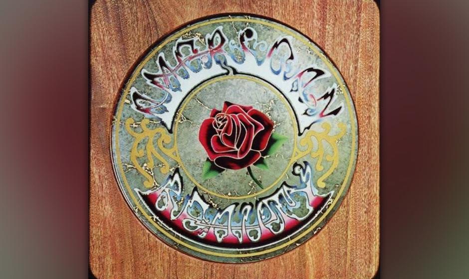 261. American Beauty: Grateful Dead 1970. Im Studio waren die Dead nie besser als auf diesem Album mit angekifften Country-So