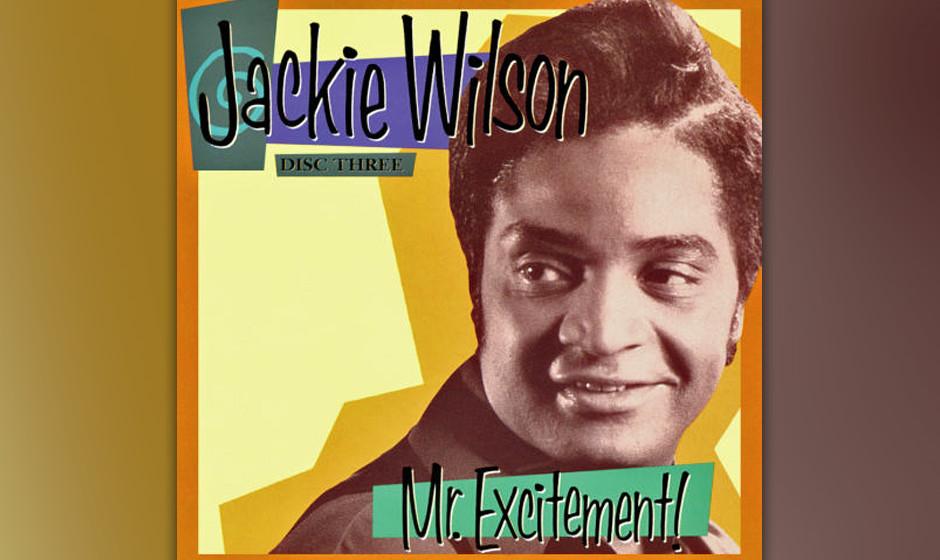 236. Mr. Excitement!: Jackie Wilson 1992. Wilson war ein mitreißender Performer, der R&B und Balladen mit einer Stimme inter
