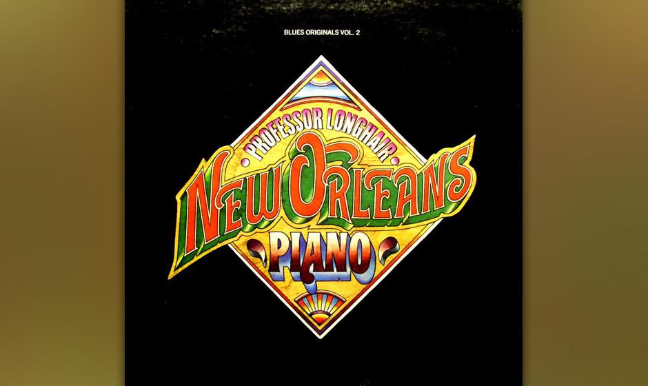222. New Orleans Piano: Professor Longhair 1972. Kein Pianist hatte mehr Witz und Charme. Seine rollende, rumbaähnliche Spie
