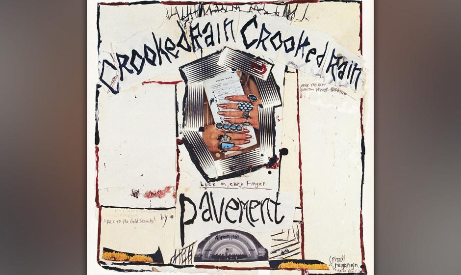 212. Crooked Rain, Crooked Rain: Pavement 1994. Auf diesem Album dreht sich alles um Liebe und Rock'n'Roll, um federnden