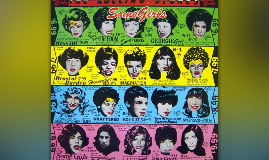 """270. Some Girls: The Rolling Stones 1978. """"Keith lässt sich jedes Jahr von den Bullen erwischen"""", schimpfte Mick Jagger."""