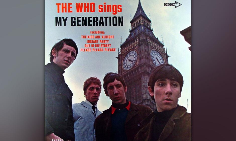 237. The Who Sings My Generation: The Who 1966. Das Debütalbum gilt mit seinen Power-Akkorden als Maximum-R&B. Nachdem ein M