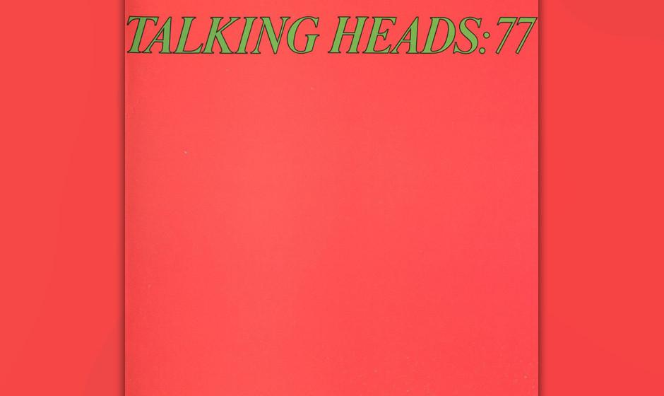 """291. Talking Heads: 77: Talking Heads 1977. Sie trugen saubere Oberhemden und verkauften Normalität als Rebellion. """"Lange"""