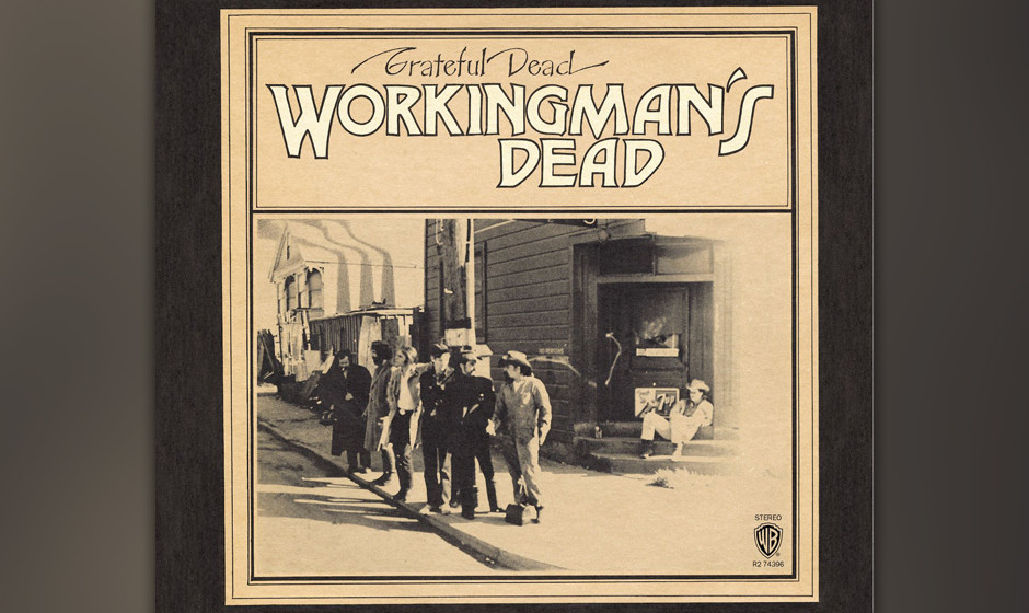 264. Workingman's Dead: Grateful Dead 1970. Die Dead reduzierten ihren Sound für diese acht bewegenden Country- und Folk-L