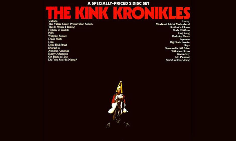 232. The Kink Kronikles: The Kinks 1972. Das Doppelalbum, nur in den USA erschienen, kompiliert die Highlights aus den Jahren