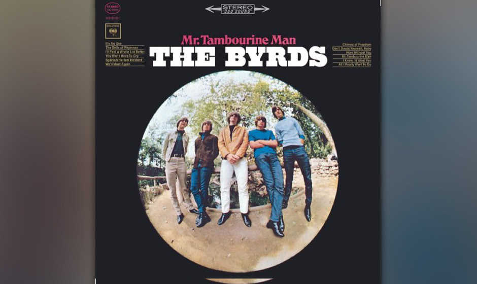 """233. Mr. Tambourine Man: The Byrds 1965. """"Wow, man, you can even dance to that!"""", stellte ein verblüffter Bob Dylan fest"""