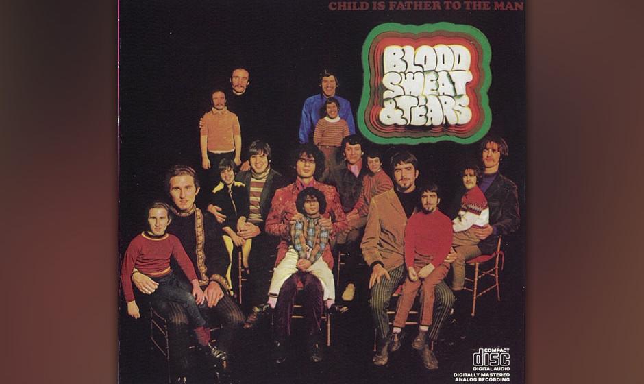 266. Child Is Father To The Man: Blood, Sweat And Tears 1968. Keyboarder Al Kooper stellte das eklektische Jazz-Rock-Ensemble