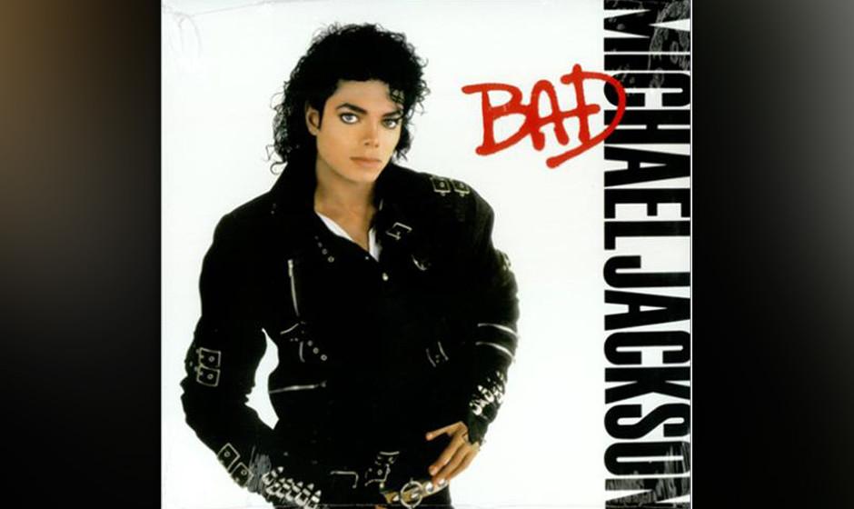 """Die besten Alben aller Zeiten, Platz 203. Bad: Michael Jackson 1987. Der heiß erwartete Nachfolger von """"Thriller"""" baute"""
