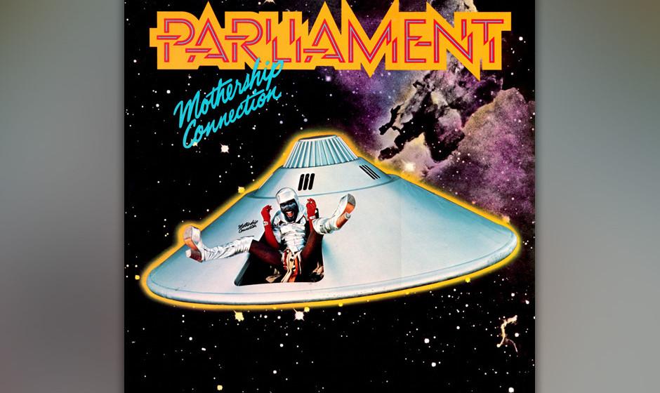 276. Mothership Connection: Parliament 1975. George Clinton führte seine Brüder aus Detroit durch ein visionäres Album, da