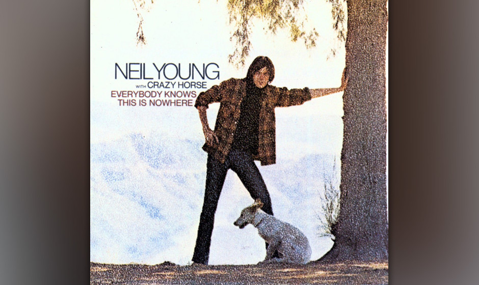 210. Everybody Knows This Is Nowhere: Neil Young With Crazy Horse 1969. Young und Crazy Horse waren erst wenige Monate zusamm