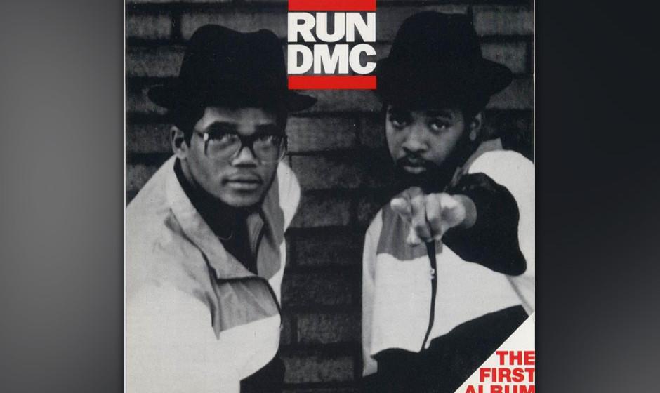 """242. Run-D.M.C.: Run-D.M.C. 1984. """"Ecken und Kanten sind erwünscht"""", sagte Run und die metallische Gitarre in """"Rock Bo"""