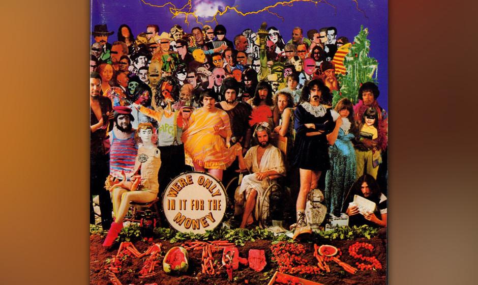 297. We're Only In It For The Money: The Mothers Of Invention 1968. Mit einem Feuerwerk an haarsträubenden Studio-Streiche