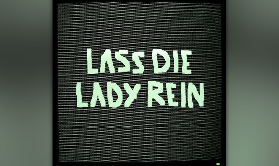 Almut Klotz & Reverend Dabler - LASS DIE LADY REIN