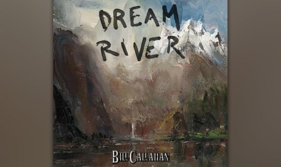 09. Bill Callahan - Dream River