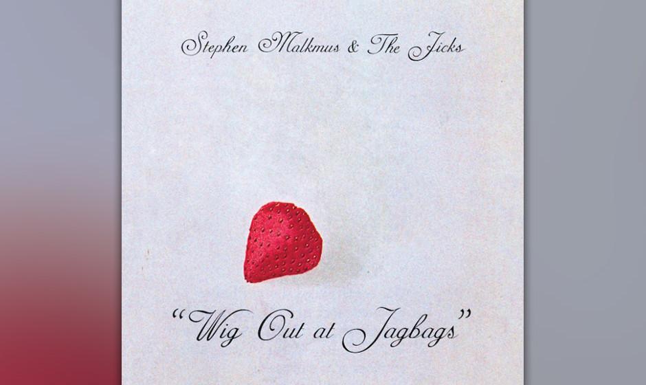 Stephen Malkmus & Zje Jicks –Wig Out At Jagbags