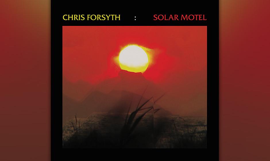 Chris Forsynth - 'solar Motel'. Psychedelisch und Abenteuerlich, manche sprechen gar von einem kleinen Meisterwerk: Chris For