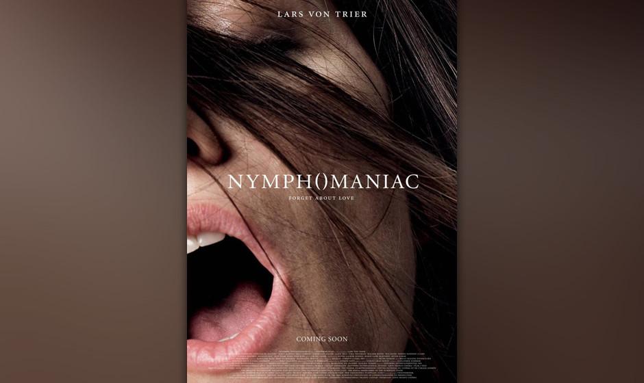 Lars von Triers 'Nymphomaniac'. Teil 1 in der Langfassung. Wir wollen euch keuchen sehen.