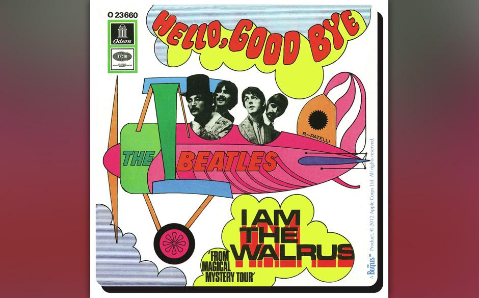 """100. """"Hello, Goodbye"""" Autor: McCartney, Aufgenommen: 2., 19. und 25. Oktober,  2. November 1967, Veröffentlicht: 9. Nove"""