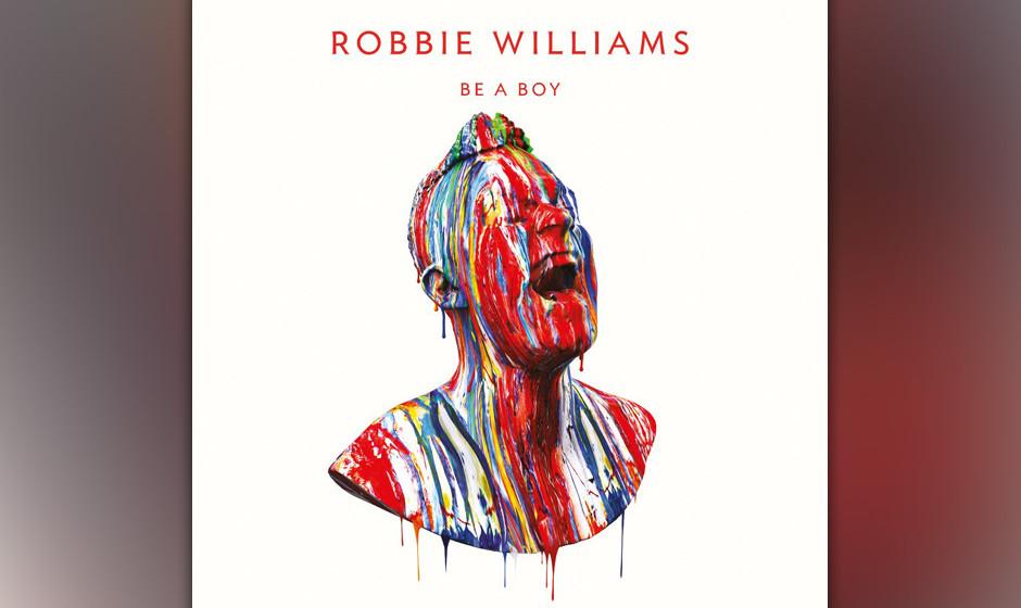 'Be A Boy' von 'Take The Crown' (2012): Zwischenzeitlich mit riesigem Erfolg zu Take That zurückgekehrt, will Robbie es jetz