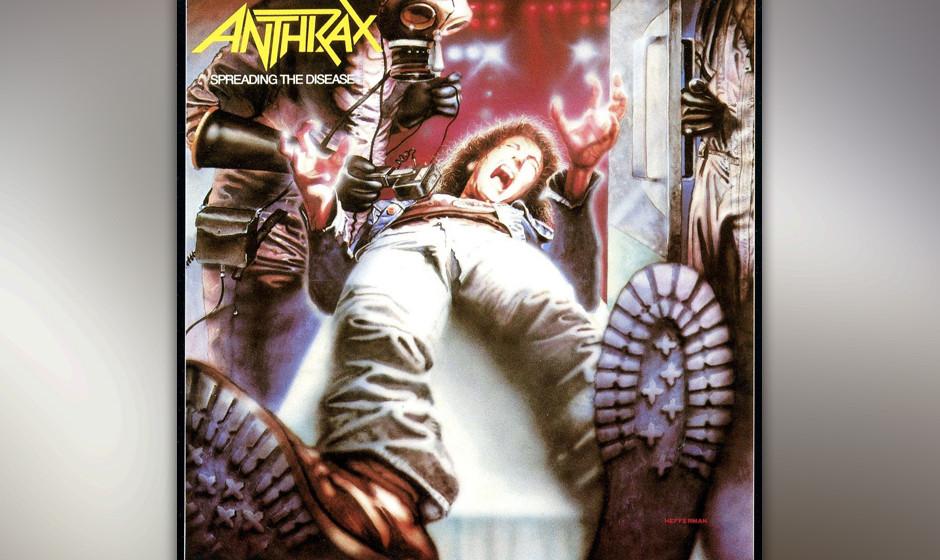 100. Anthrax: 'Spreading The Disease' (1985) Anthrax, wichtige Wegbereiter für Thrash- und Speedmetal, schafften mit ihrem z