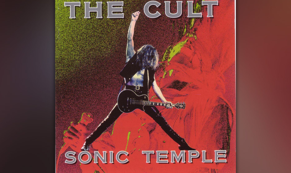 """72. The Cult: 'Sonic Temple' (1989) Der Abschluss einer Art Trilogie, die mit """"Love"""" und """"Electric"""" begann. Star des"""