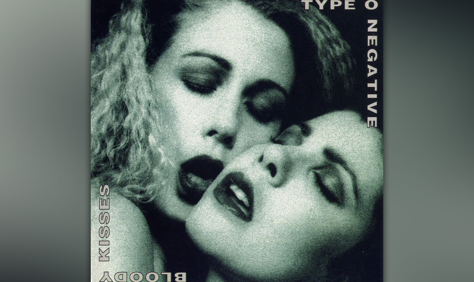 88. Type O Negative: 'Bloody Kisses' (1993) Mit hünenhafter Statur, tiefem Timbre und schleppenden Suiten stilisierte sich P