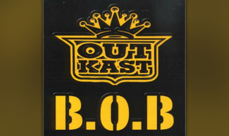 50. Outkast - 'B.O.B' ('Stankonia, 2000) Outkast haben das 21. Jahrhundert mit einer Single begrüßt, die vermutlich noch im