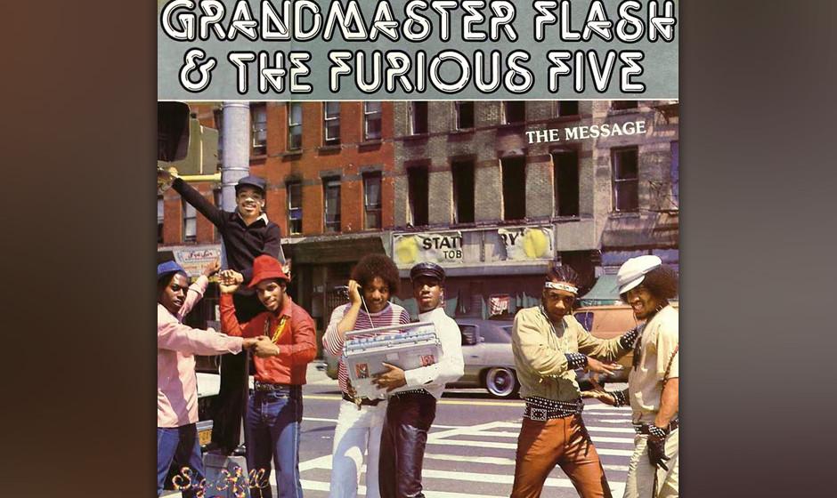 """1. Grandmaster Flash and the Furious Five, ('The Message', 1982). """"The Message war ein absoluter Homerun"""", sagt Chuck D."""