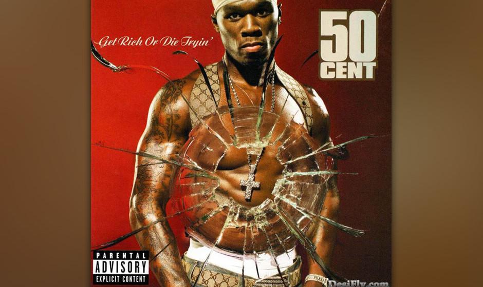 20. 50 Cent - 'In Da Club' ('Get Rich or Die Tryin'', 2003). 'Wir haben einfach den Shit gemacht, den wir hören wollten',